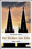 Der Richter von Köln (Köln-Krimi)