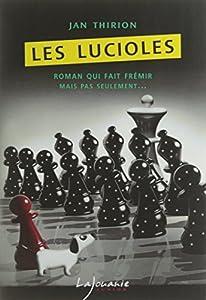 """Afficher """"Les lucioles"""""""