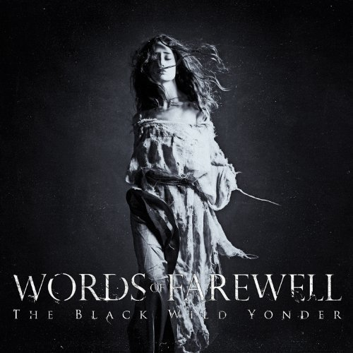 The Wild Black Yonder by Words Of Farewell (2014-04-15)