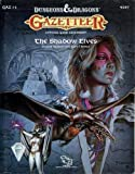 Gazetteer: The Shadow Elves (Dungeons and Dragons/Gaz 13) (0880388463) by Sargent, Carl