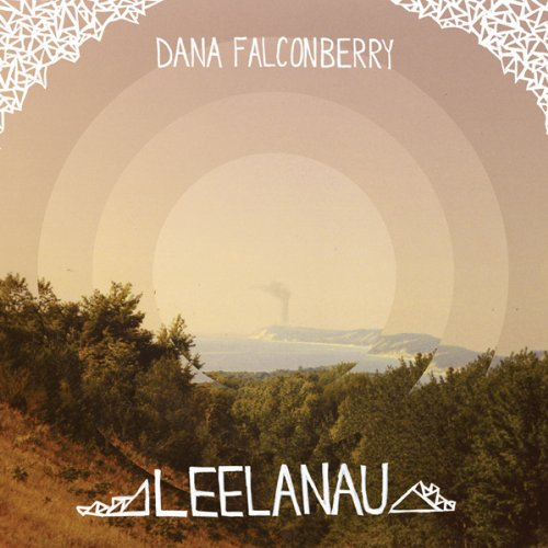 Dana Falconberry - Leelanau - Zortam Music
