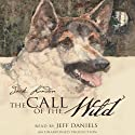 The Call of the Wild (       UNABRIDGED) by Jack London Narrated by Jeff Daniels