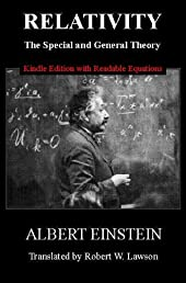 Relativity: The Special and General Theory [New Kindle Edition with Readable Equations]