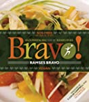 Bravo!: Health Promoting Meals from t...