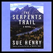 The Serpents Trail: A Novel | [Sue Henry]