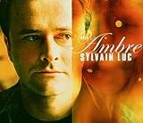 echange, troc Sylvain Luc - Ambre