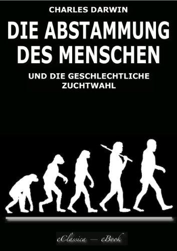 Charles Darwin - Die Abstammung des Menschen (Illustriert)