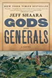 img - for Gods and Generals: A Novel of the Civil War (The Civil War: 1861-1865) book / textbook / text book