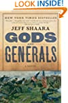 Gods and Generals: A Novel of the Civ...