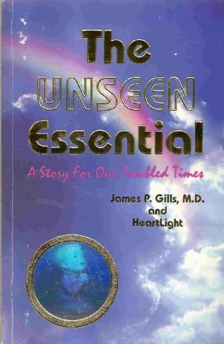 Unseen Essential: A Story for Our Trouble