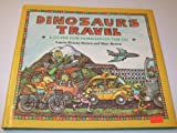 Dinosaurs Travel: A Guide for Families on the Go (Dino Life Guides for Families) (0316110760) by Brown, Laurene Krasny