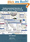 Undocumented Secrets of MATLAB-Java P...