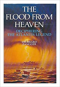 The Flood from Heaven: Deciphering the Atlantis Legend