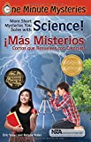 img - for One Minute Mysteries - Misterios de Un Minuto: Short Mysteries You Solve With Science! -  M s misterios cortos que resuelves con ciencias! (Spanish Edition) book / textbook / text book