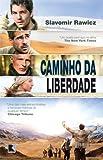 img - for Caminho da Liberdade (Em Portugues do Brasil) book / textbook / text book