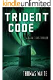 Trident Code (A Lana Elkins Thriller)