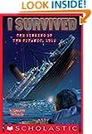 I Survived #1: I Survived the Sinking...