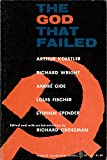 img - for The God That Failed Six Studies in Communism book / textbook / text book
