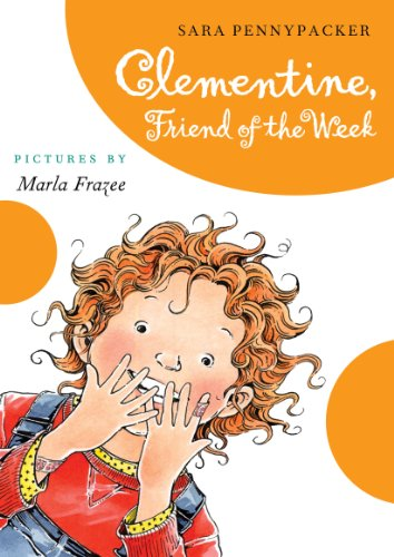 Clementine, Friend of the Week, Sara Pennypacker
