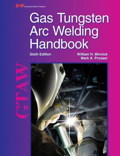 Gas Tungsten Arc Welding Handbook (Gas Tungsten Arc Welding compare prices)