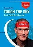 Touch the Sky: Greif nach den Sternen
