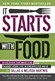 img - for It Starts with Food: Discover the Whole30 and Change Your Life in Unexpected Ways by Hartwig, Melissa, Hartwig, Dallas (Hardcover with Jacke Edition) [Hardcover(2012)] book / textbook / text book