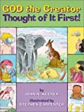 img - for God the Creator: Thought of It First! (Happy Day Books) by Joan N. Keener (1996-01-03) book / textbook / text book