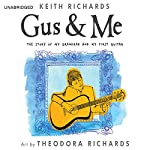 Gus & Me: The Story of My Granddad and My First Guitar | Keith Richards