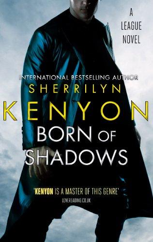 Sherrilyn Kenyon - Born of Shadows: The League Series: Book 4 (English Edition)