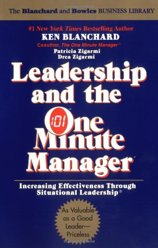 Leadership and the One Minute Manager: Increasing...