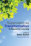 img - for Supervision as Transformation: A Passion for Learning book / textbook / text book