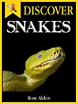 Discover Snakes - Fun Facts For Kids