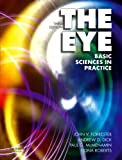 img - for The Eye: Basic Sciences in Practice: 3rd (Third) edition book / textbook / text book