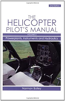 Helicopter Pilot's Manual Vol 2: Powerplants, Instruments and Hydraulics from Crowood Press