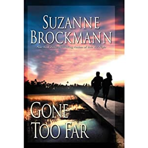 Gone Too Far | [Suzanne Brockmann]