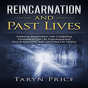 Reincarnation and Past Lives Audiobook