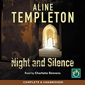Night and Silence | [Aline Templeton]