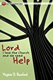 Lord, I Love the Church and We Need Help (Adaptive Leadership)