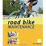 Road Bike Maintenanceby Guy Andrews