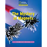 Reading Expeditions (Science: Physical Science): The Mystery of Magnets ~ Pamela Bliss