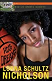 img - for Hoop Dreams (Lorimer Podium Sports Academy) book / textbook / text book