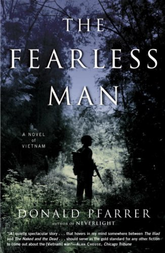 Fearless Man : A Novel Of Vietnam, DONALD PFARRER