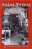 echange, troc Les Amis du Vieux Saint-Priest - Saint-Priest : Histoire et vieilles chroniques