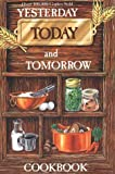 Yesterday, Today and Tomorrow Cookbook