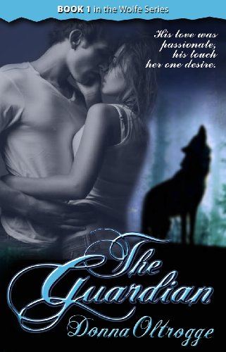 The Guardian (The Wolfe Series Book 1)