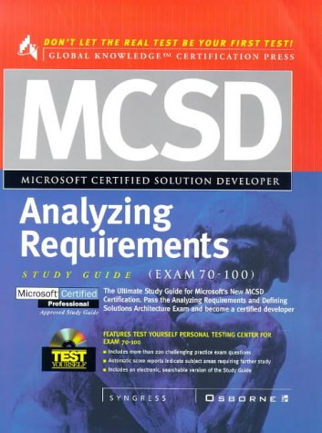 MCSD Analyzing Requirements Study Guide (Exam 70-100) with CDROM