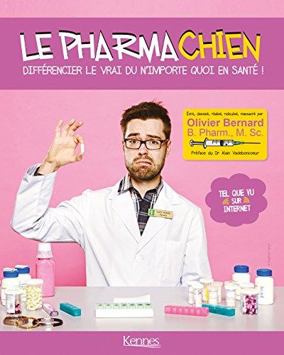 Le Pharmachien par Olivier Bernard - crédit: Éditions Kennes