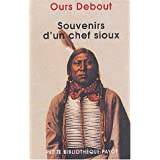 Souvenirs d&#39;un chef siouxpar Luther Ours Debout