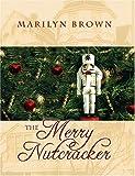 The Merry Nutcracker
