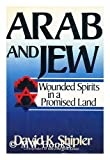 Arab and Jew (081291273X) by Shipler, David K.